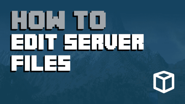How To Edit Minecraft Server Files