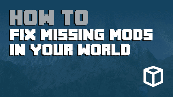 Minecraft Error: Missing Mods In World