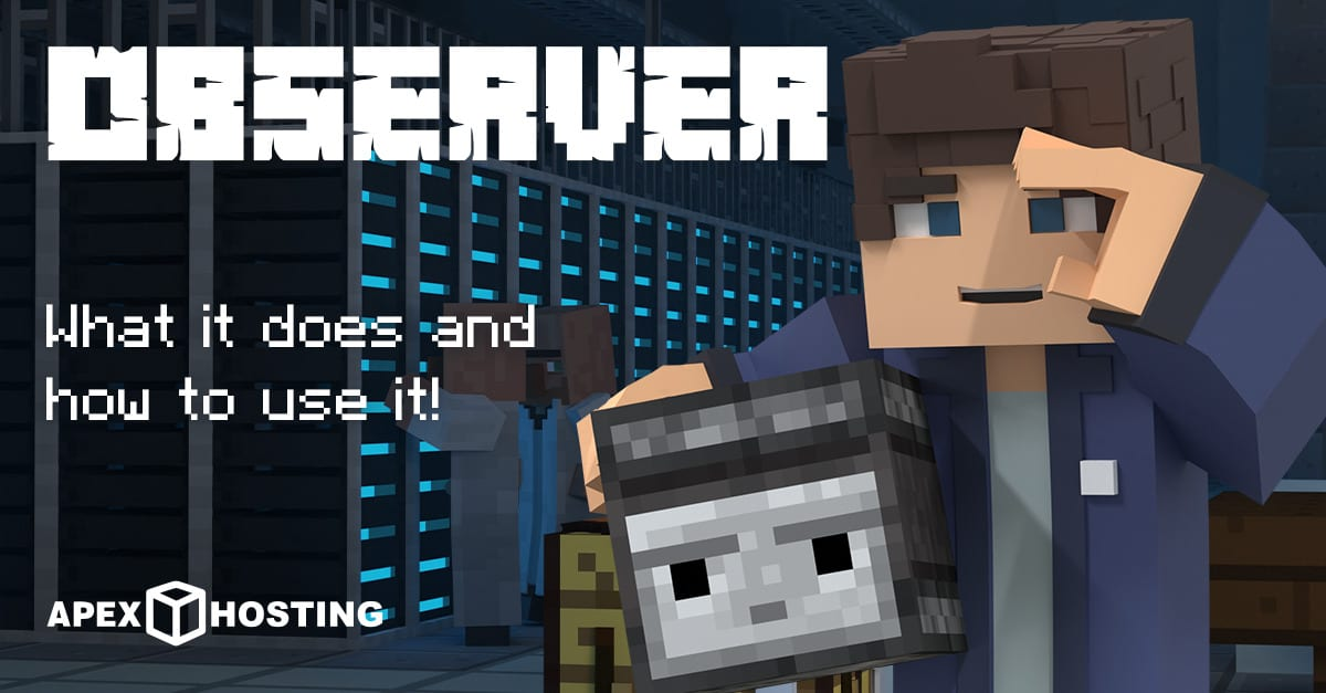 Minecraft Observers