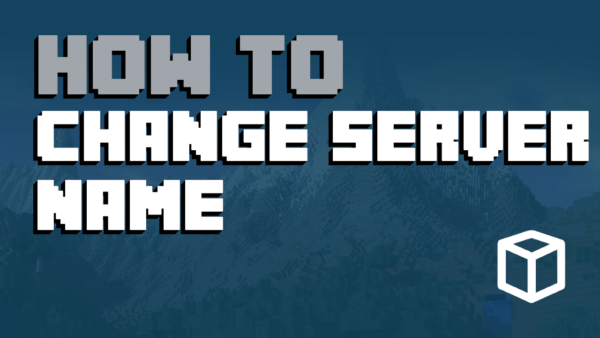 How To Change Your Minecraft Server Name