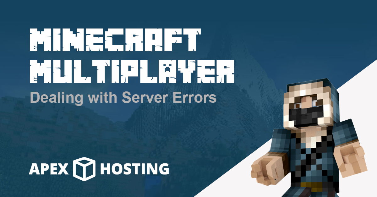Dealing with Minecraft Server Errors