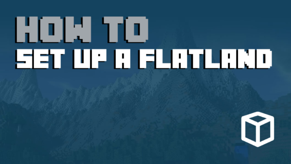 How To Make A Flat World In Multicraft
