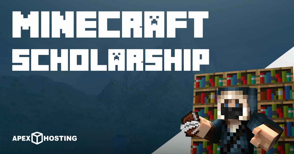 Minecraft Scholarship