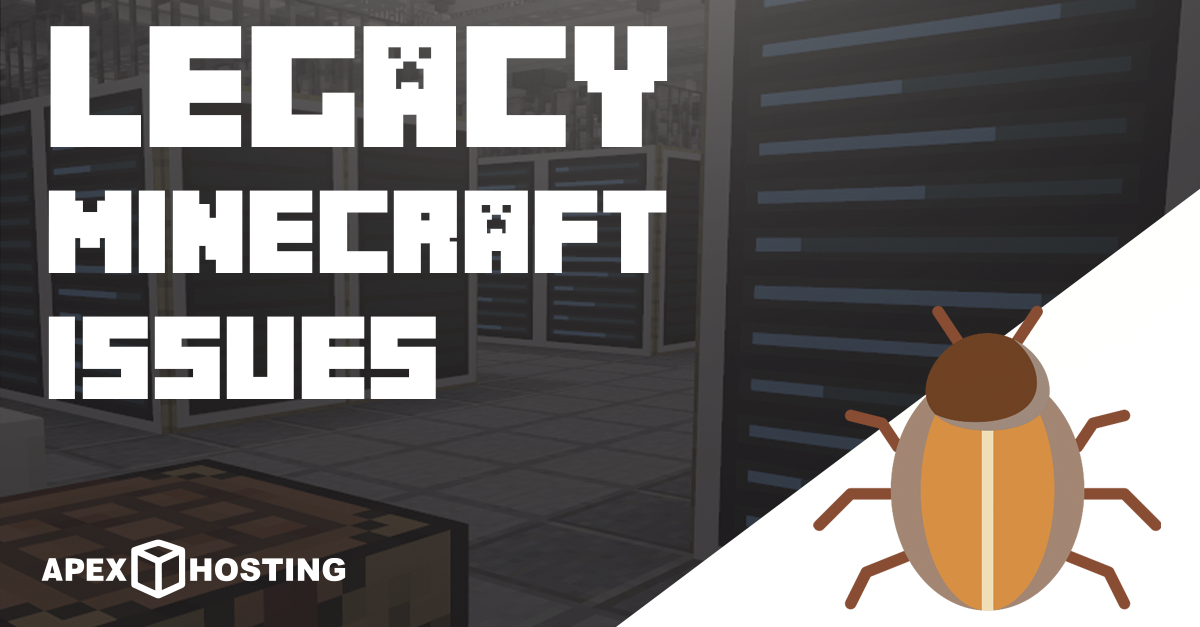 Legacy Minecraft Issues